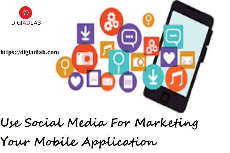 Use social media for marketing your mobile application