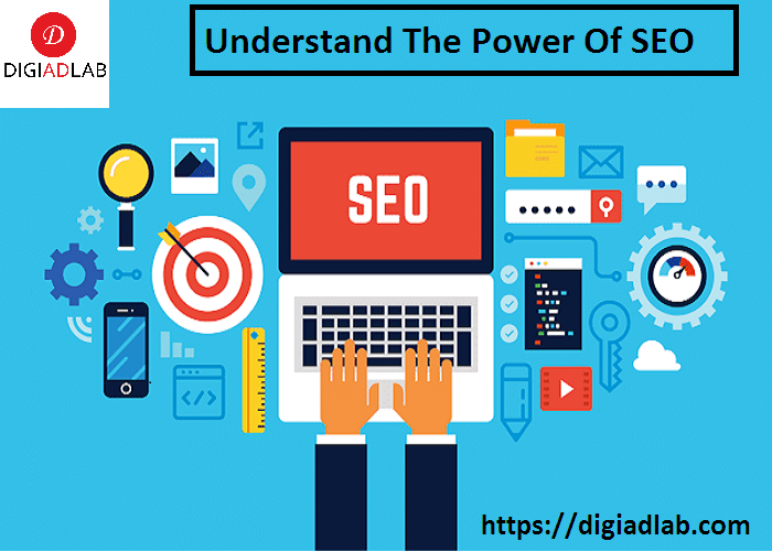 understand the power of SEO