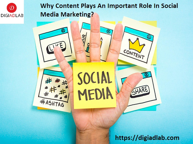 Why content plays an important role in social media marketing?