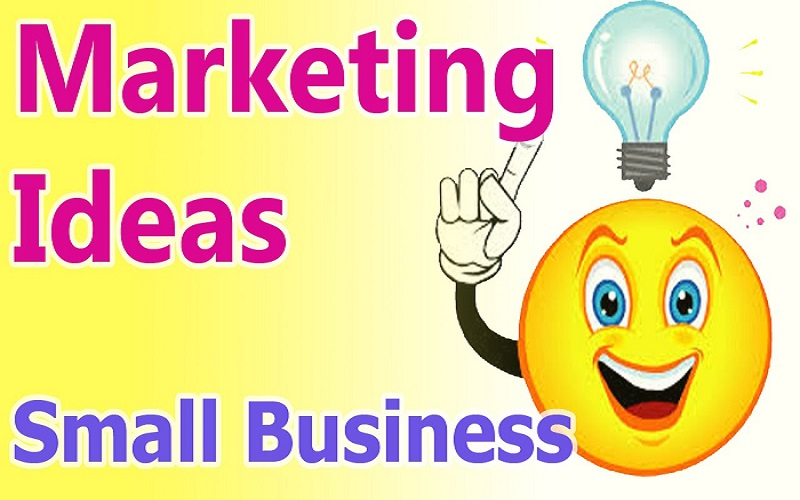 Some leading marketing ideas for small businesses